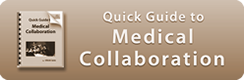 ClickCare Quick Guide to Medical Collaboration