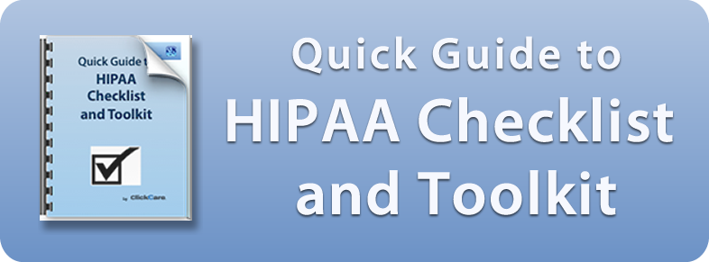 ClickCare Quick Guide to HIPAA Checklist and Toolkit